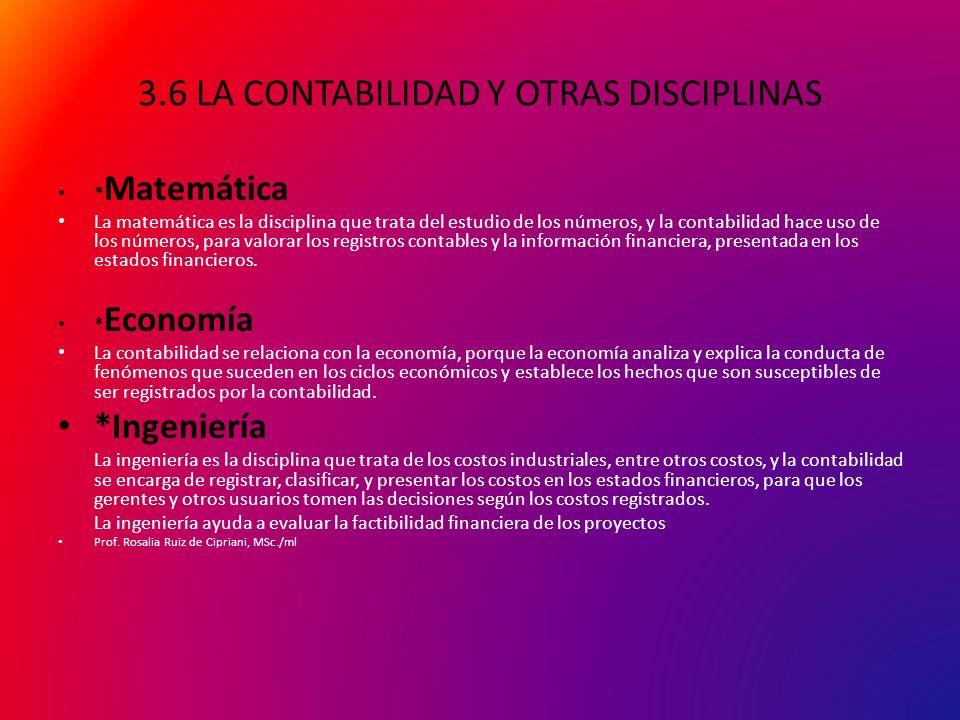 3.6 LA CONTABILIDAD Y OTRAS DISCIPLINAS