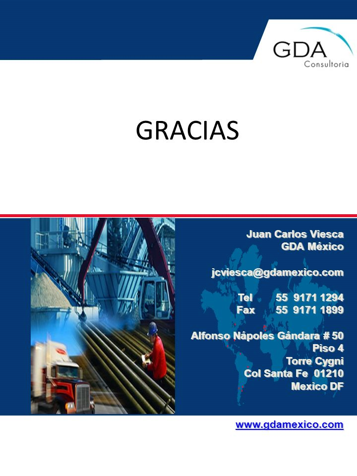 GRACIAS Juan Carlos Viesca GDA México jcviesca@gdamexico.com