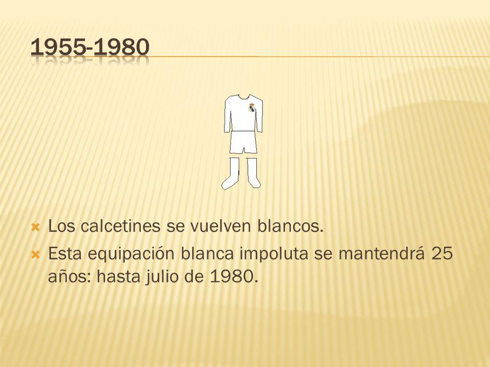 1955-1980 Los calcetines se vuelven blancos.