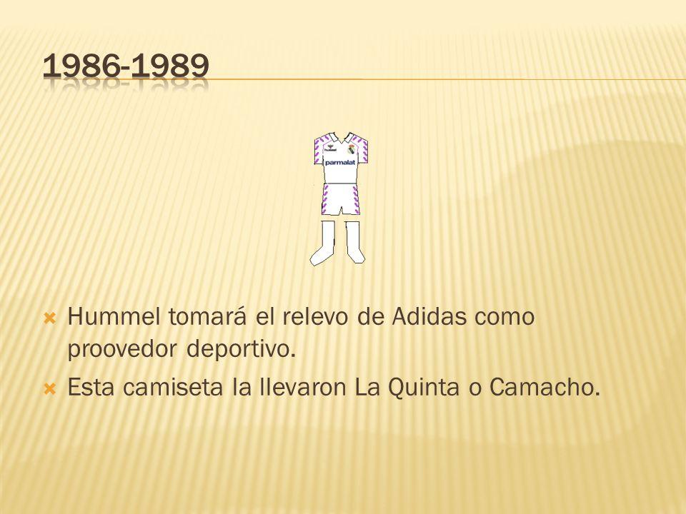 1986-1989 Hummel tomará el relevo de Adidas como proovedor deportivo.