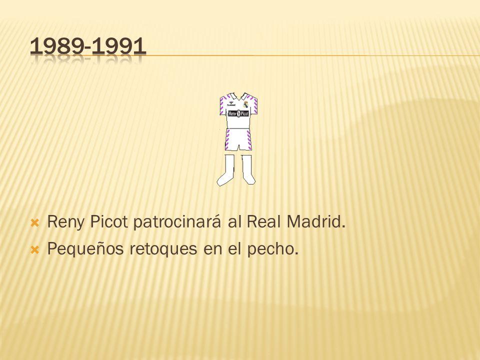 1989-1991 Reny Picot patrocinará al Real Madrid.