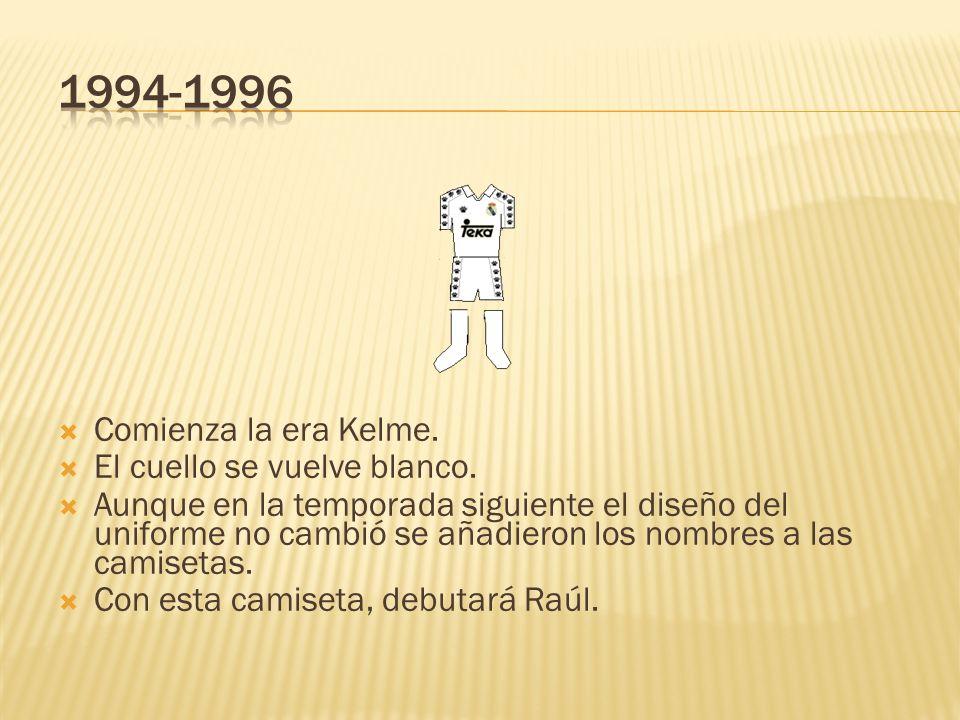 1994-1996 Comienza la era Kelme. El cuello se vuelve blanco.
