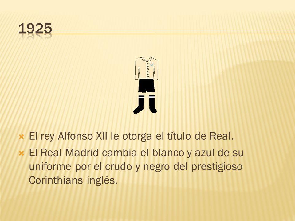 1925 El rey Alfonso XII le otorga el título de Real.