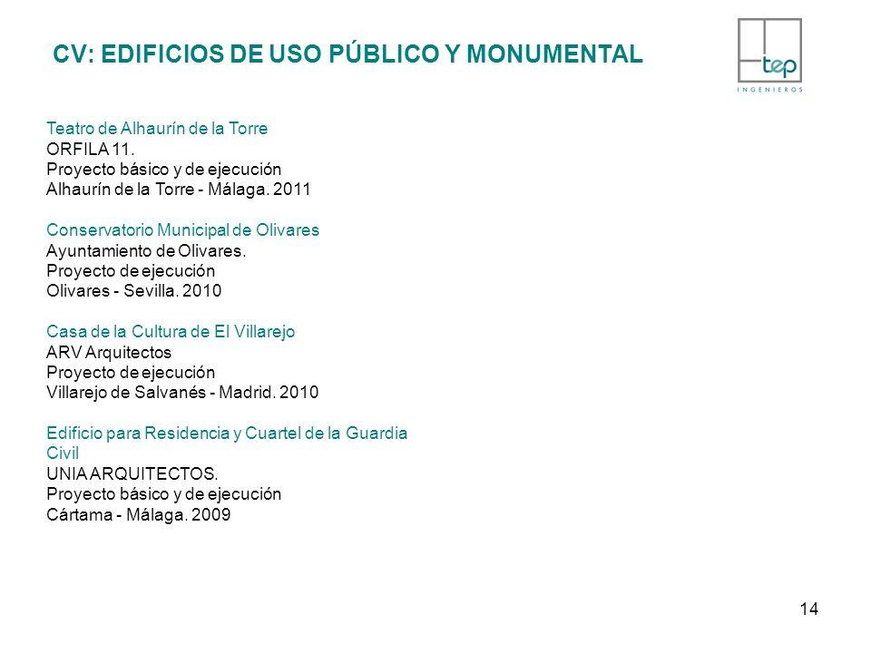 CV: EDIFICIOS DE USO PÚBLICO Y MONUMENTAL