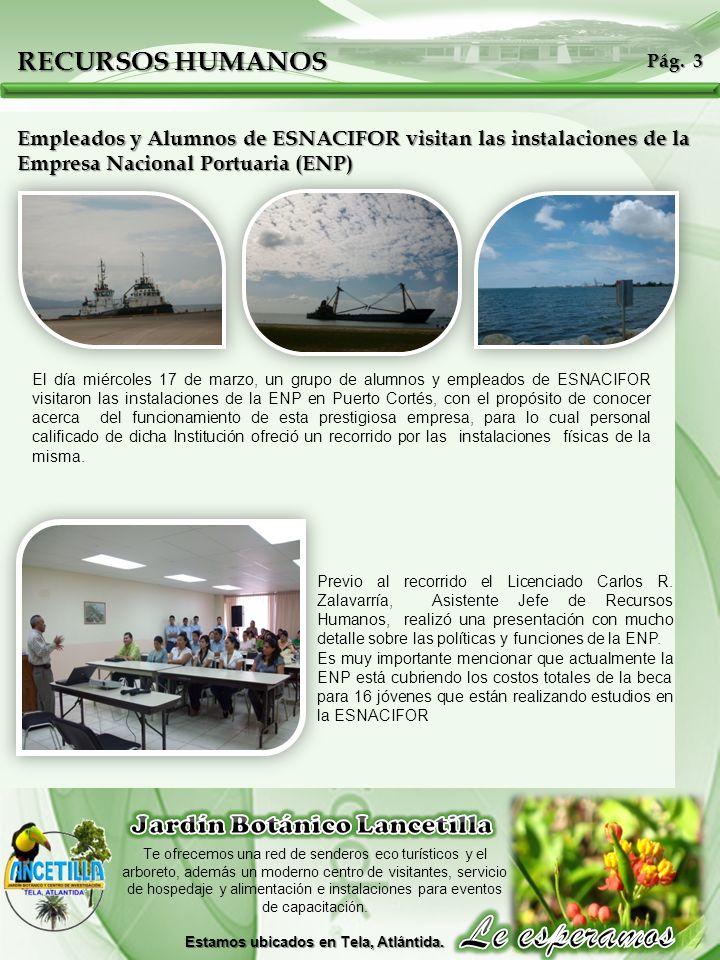 Jardín Botánico Lancetilla Estamos ubicados en Tela, Atlántida.