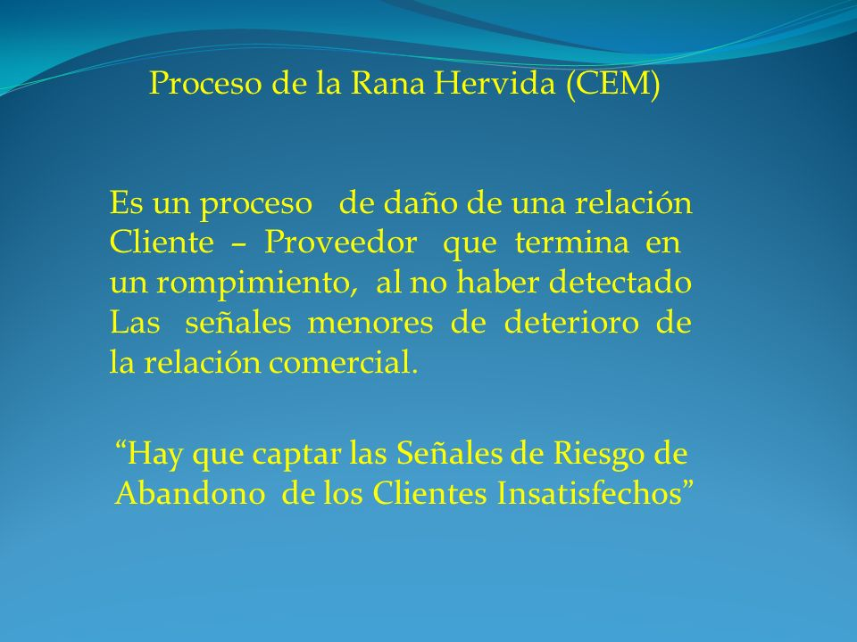 Proceso de la Rana Hervida (CEM)