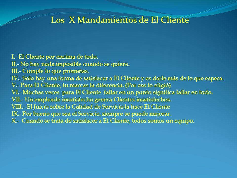 Los X Mandamientos de El Cliente