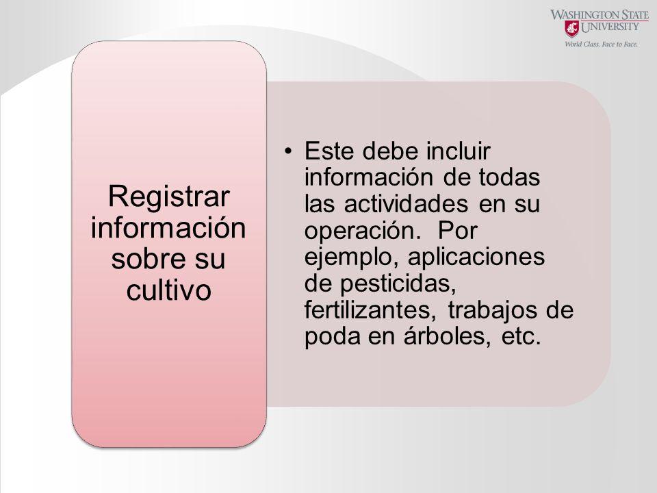 Registrar información sobre su cultivo
