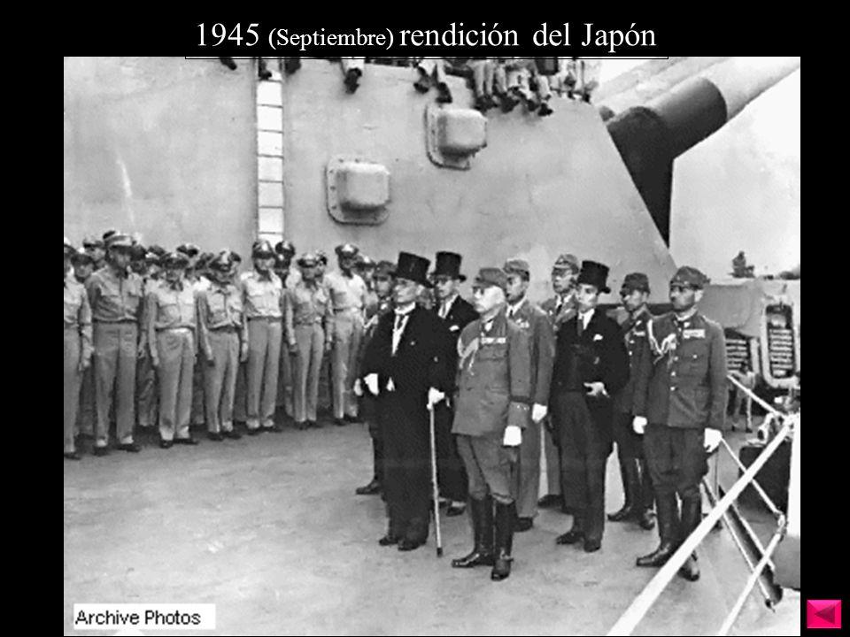 1945 (Septiembre) rendición del Japón