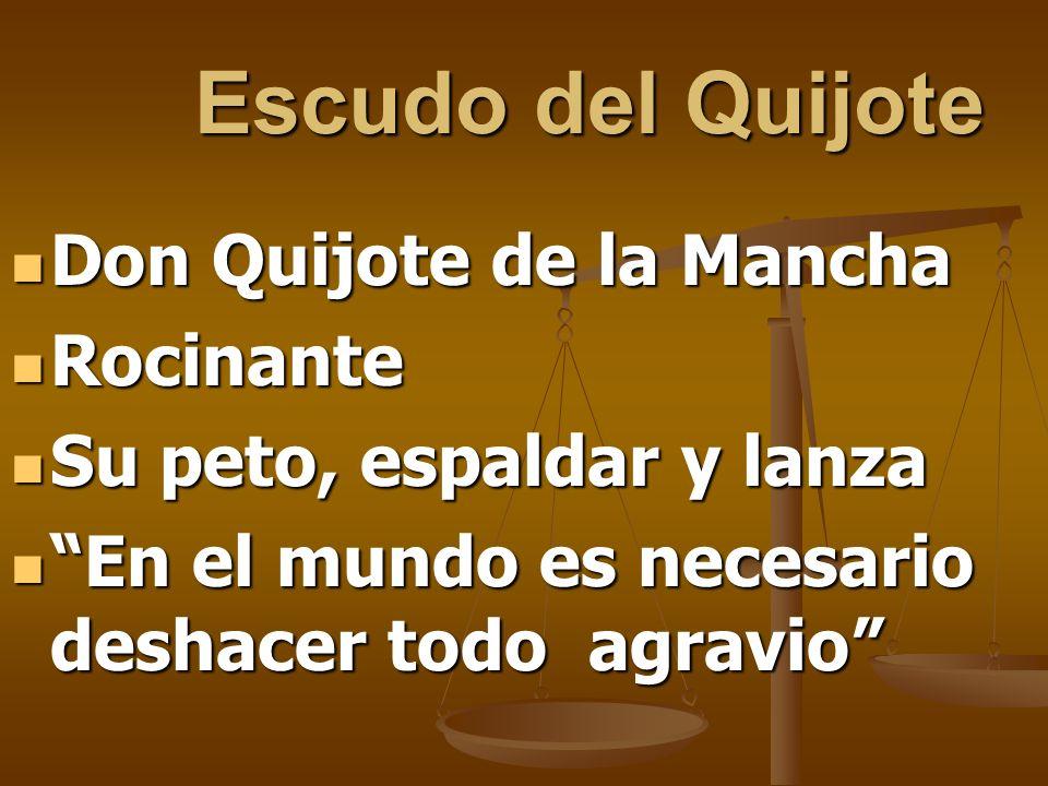 Escudo del Quijote Don Quijote de la Mancha Rocinante