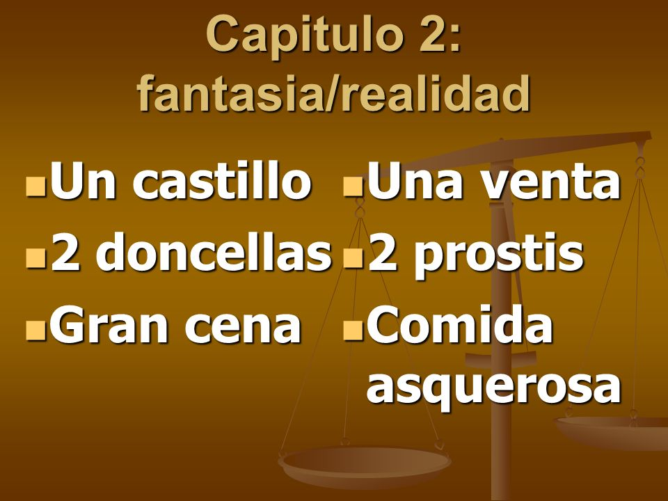 Capitulo 2: fantasia/realidad