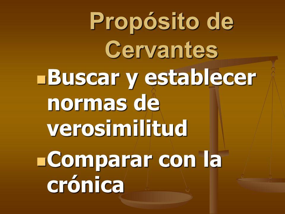 Propósito de Cervantes