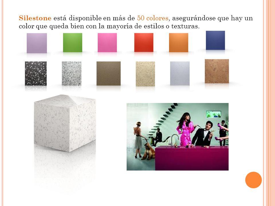 Silestone está disponible en más de 50 colores, asegurándose que hay un color que queda bien con la mayoría de estilos o texturas.