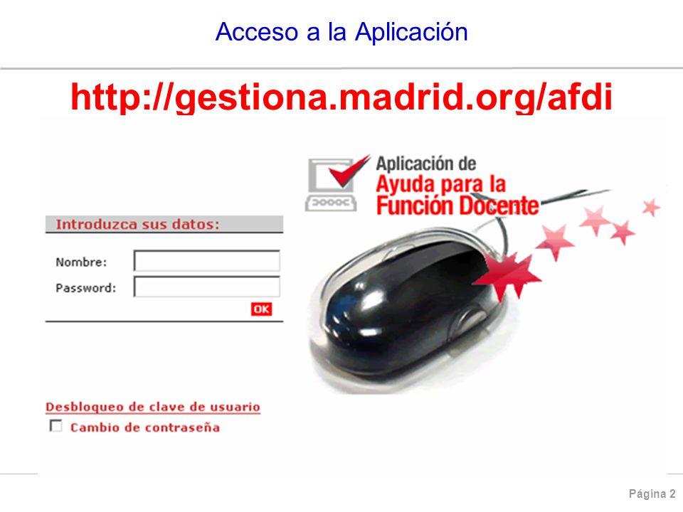 Acceso a la Aplicación http://gestiona.madrid.org/afdi