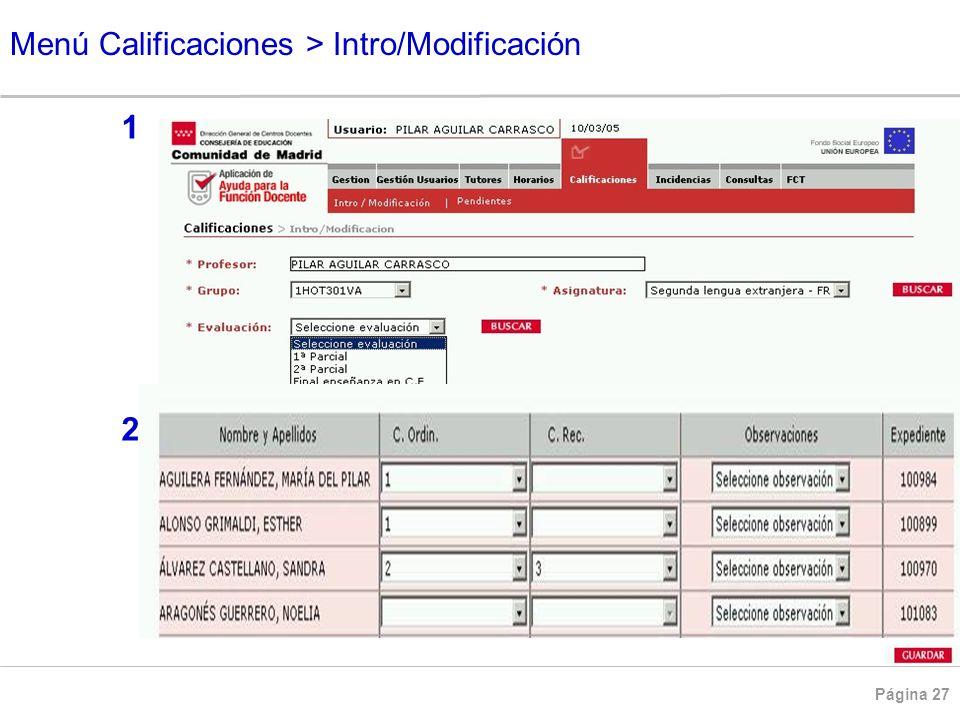 Menú Calificaciones > Intro/Modificación