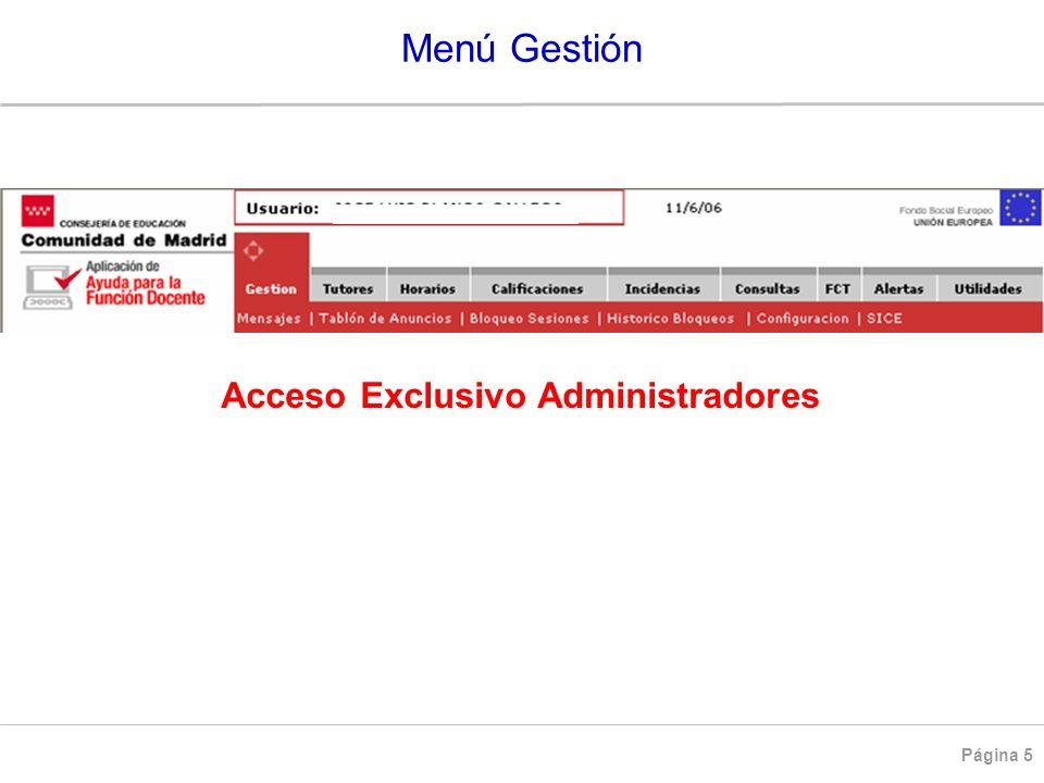Acceso Exclusivo Administradores