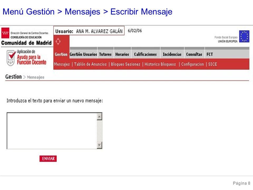 Menú Gestión > Mensajes > Escribir Mensaje