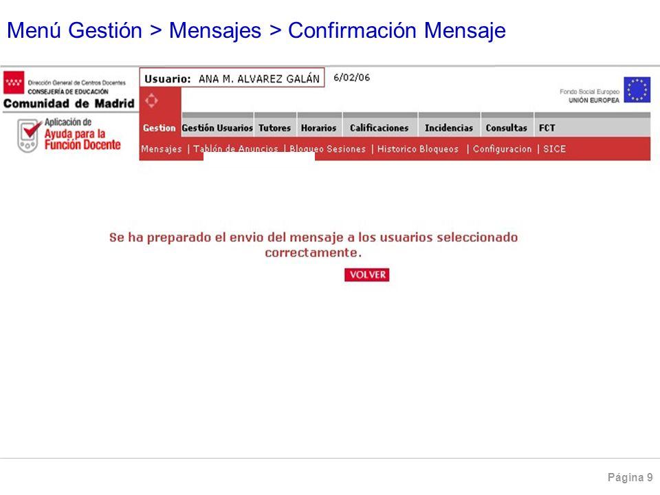 Menú Gestión > Mensajes > Confirmación Mensaje