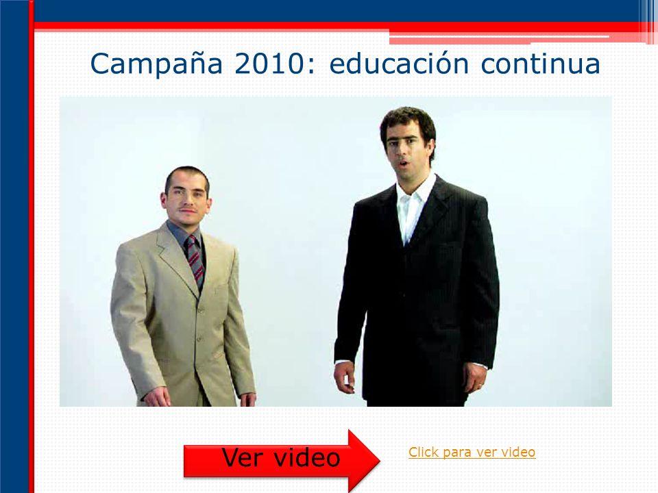 Campaña 2010: educación continua