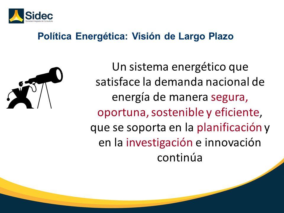 Política Energética: Visión de Largo Plazo