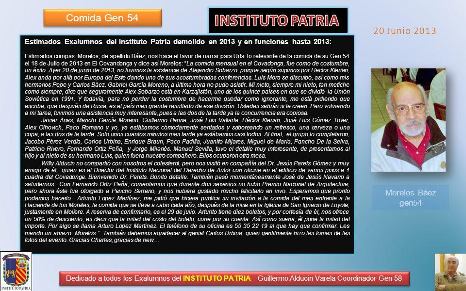 INSTITUTO PATRIA Comida Gen 54 20 Junio 2013 Morelos Báez gen54