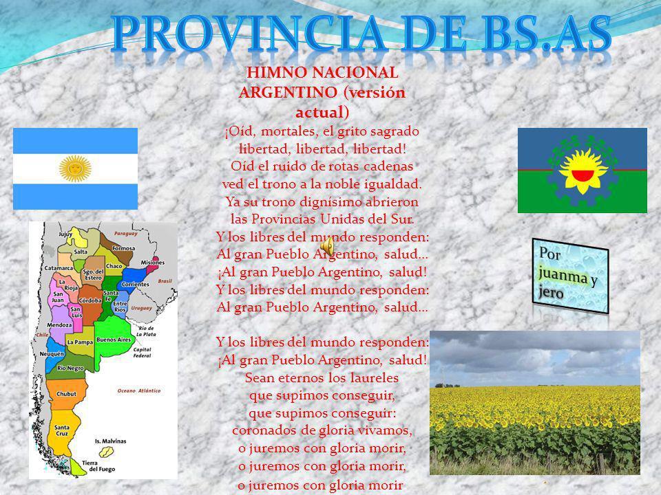 Provincia de bs.as HIMNO NACIONAL ARGENTINO (versión actual)
