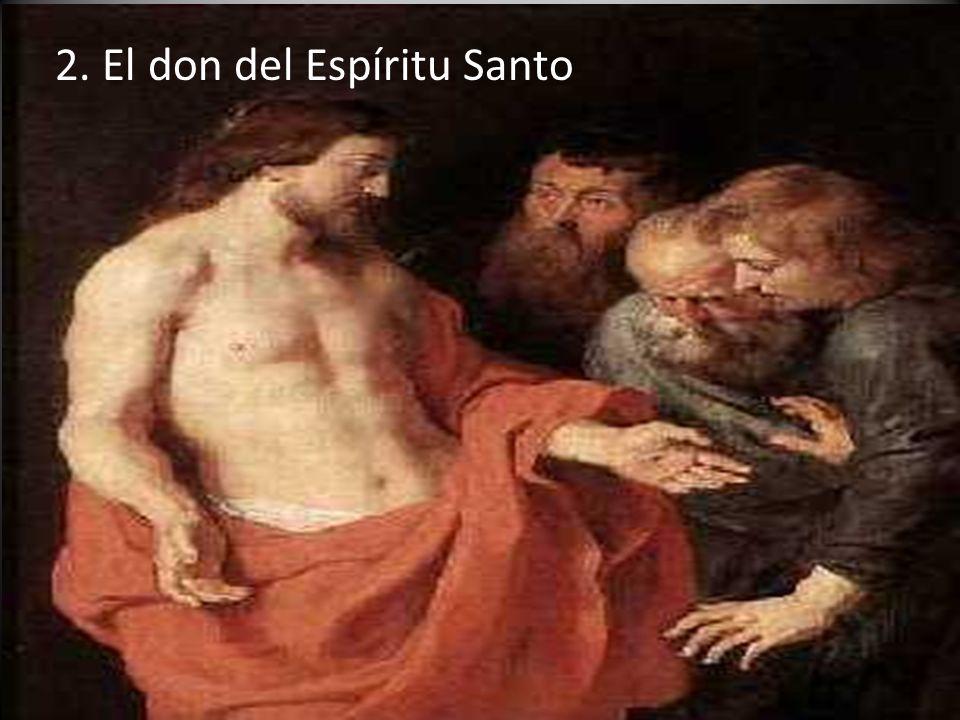 2. El don del Espíritu Santo