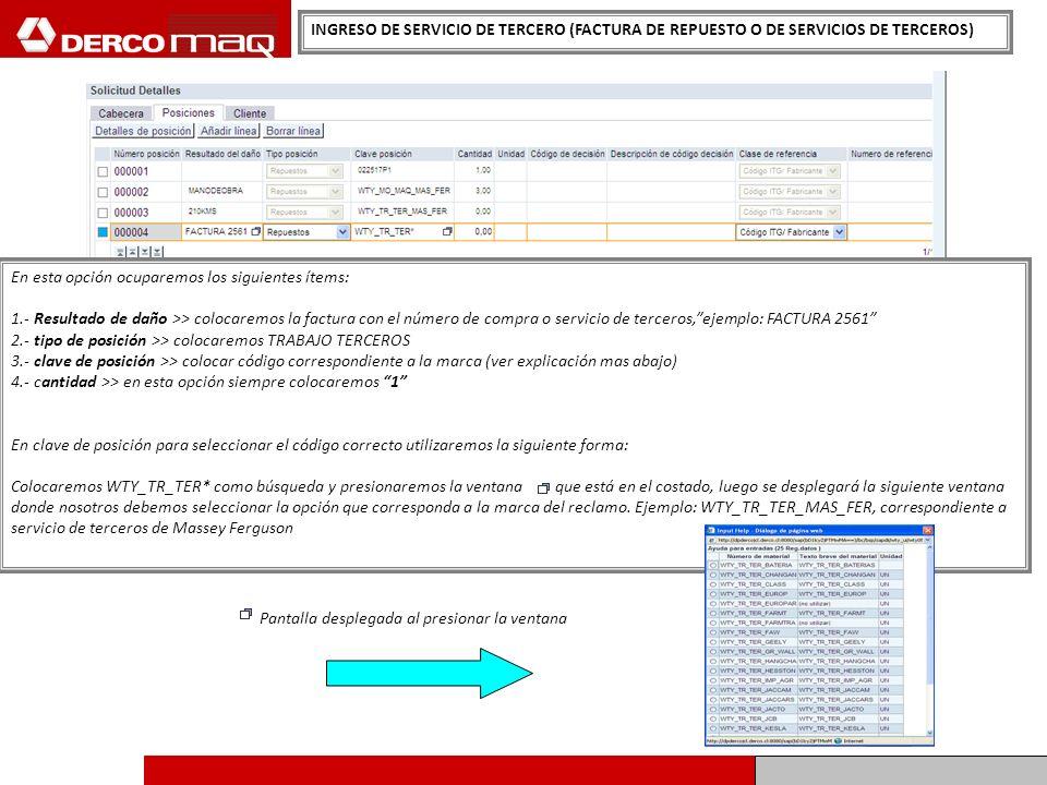 INGRESO DE SERVICIO DE TERCERO (FACTURA DE REPUESTO O DE SERVICIOS DE TERCEROS)