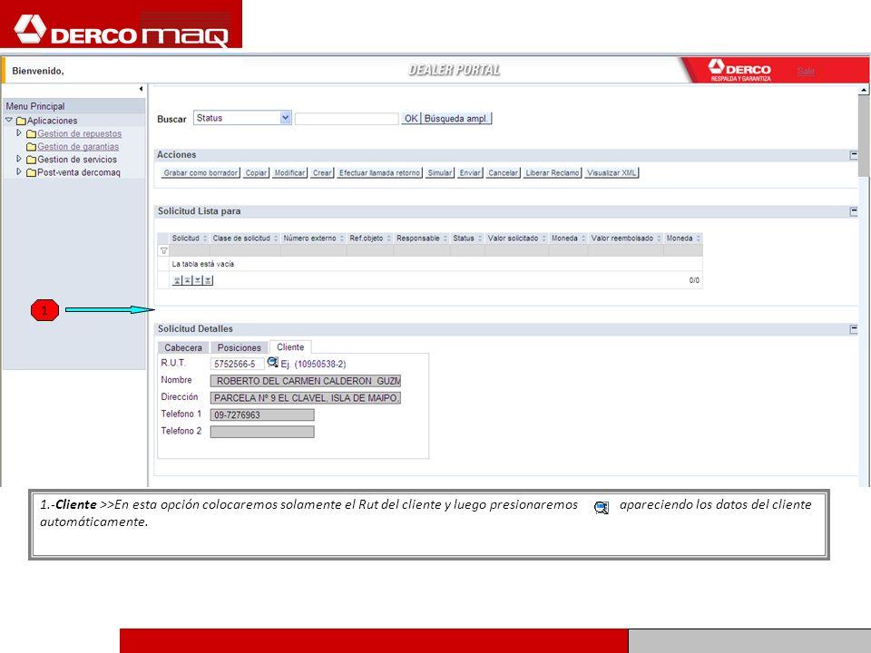 1 1.-Cliente >>En esta opción colocaremos solamente el Rut del cliente y luego presionaremos apareciendo los datos del cliente.