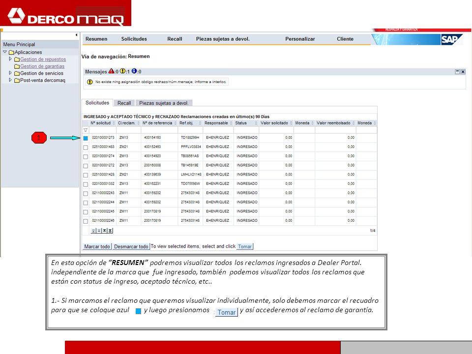 1 En esta opción de RESUMEN podremos visualizar todos los reclamos ingresados a Dealer Portal.