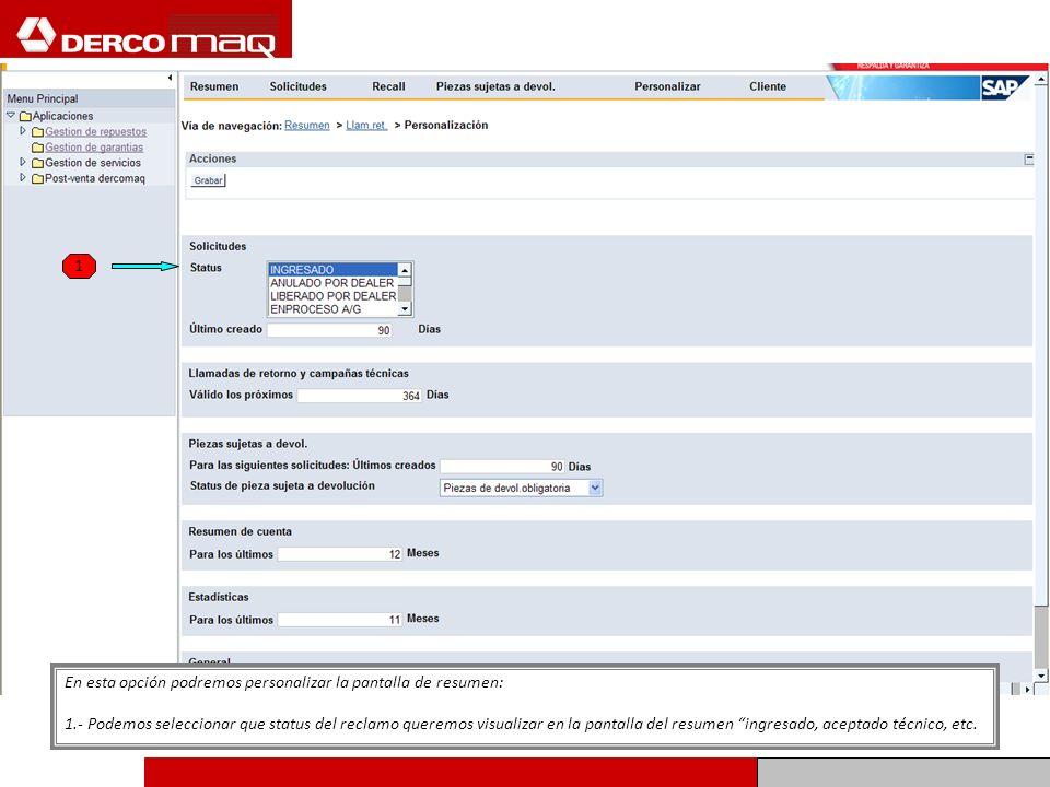 1 En esta opción podremos personalizar la pantalla de resumen: