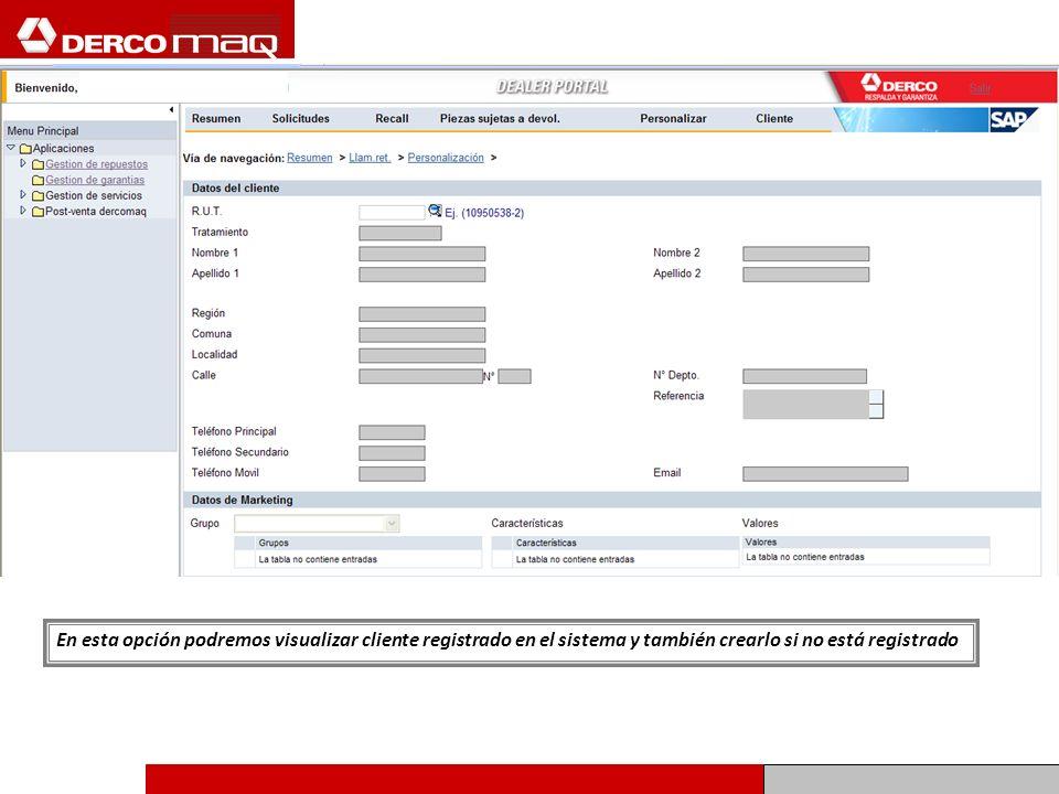 En esta opción podremos visualizar cliente registrado en el sistema y también crearlo si no está registrado