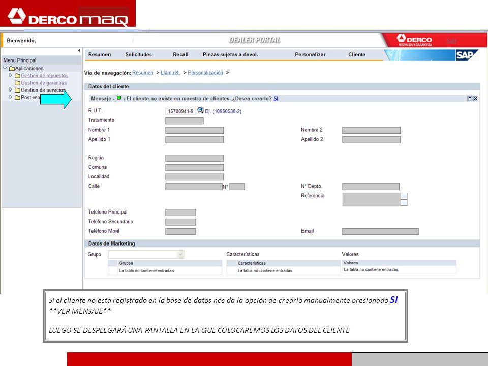Si el cliente no esta registrado en la base de datos nos da la opción de crearlo manualmente presionado SI