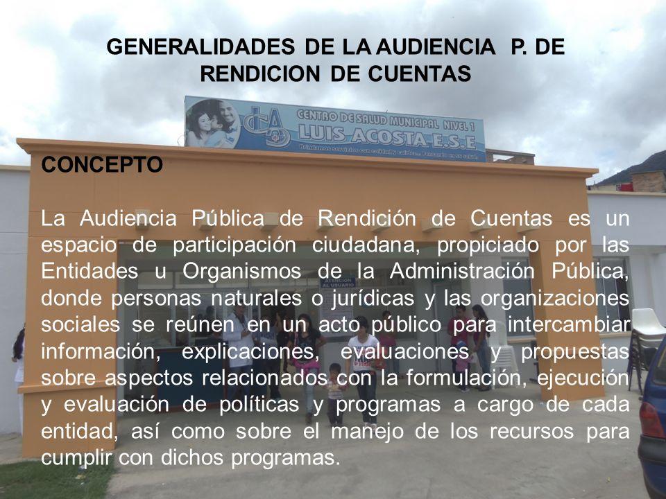 GENERALIDADES DE LA AUDIENCIA P. DE RENDICION DE CUENTAS