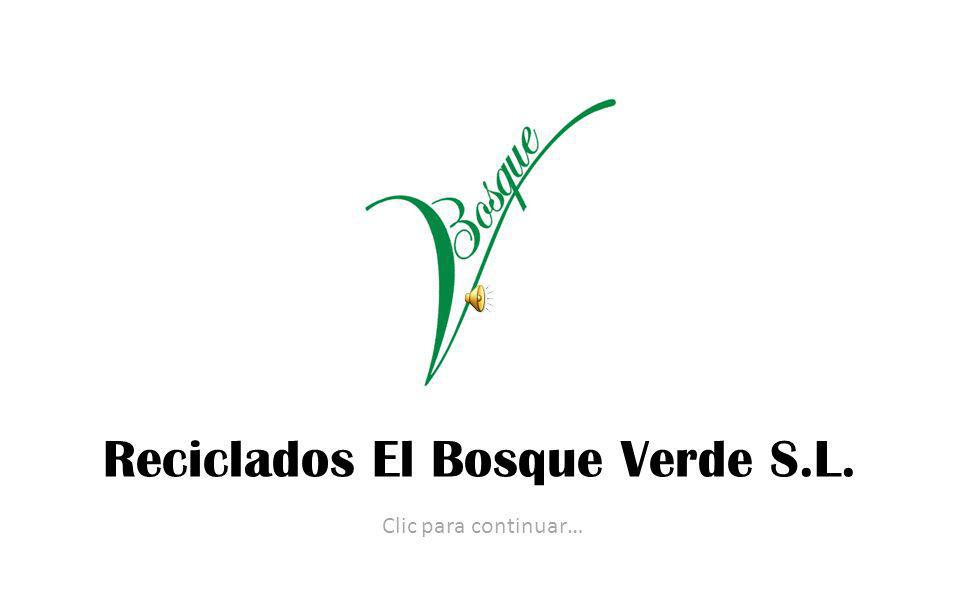 Reciclados El Bosque Verde S.L.