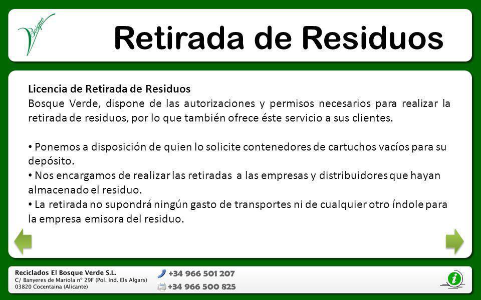 Retirada de Residuos Licencia de Retirada de Residuos