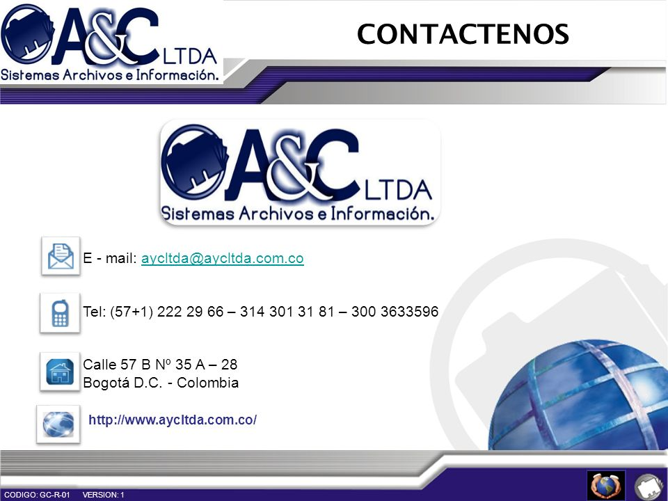 CONTACTENOS E - mail: aycltda@aycltda.com.co
