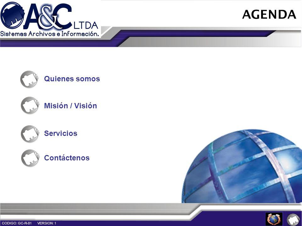 AGENDA Quienes somos Misión / Visión Servicios Contáctenos