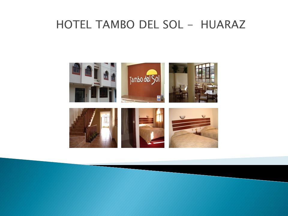 HOTEL TAMBO DEL SOL - HUARAZ