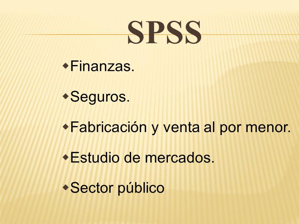 SPSS Finanzas. Seguros. Fabricación y venta al por menor.