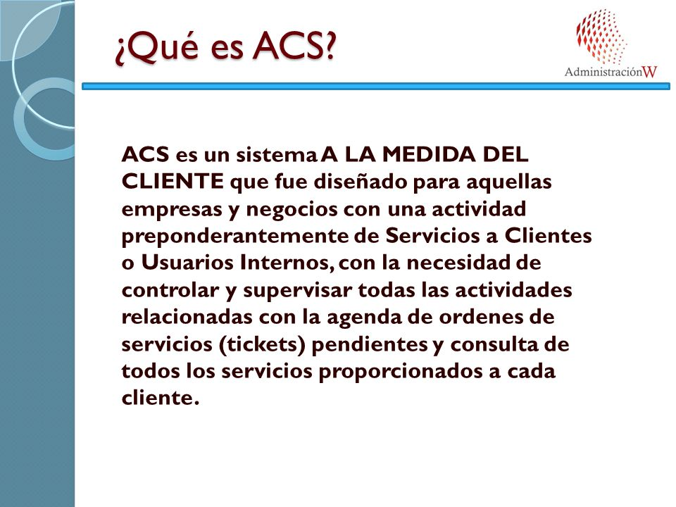 ¿Qué es ACS