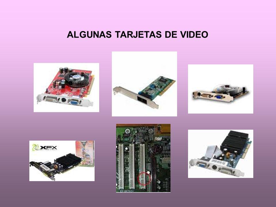 ALGUNAS TARJETAS DE VIDEO