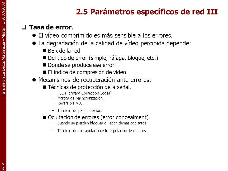 2.5 Parámetros específicos de red III