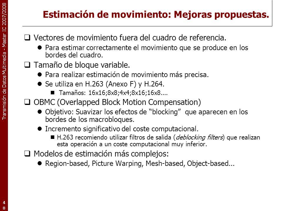 Estimación de movimiento: Mejoras propuestas.