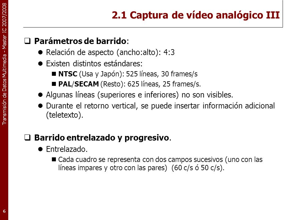2.1 Captura de vídeo analógico III