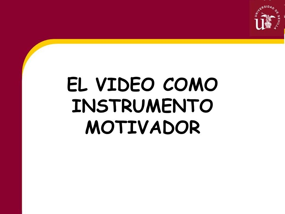 EL VIDEO COMO INSTRUMENTO MOTIVADOR