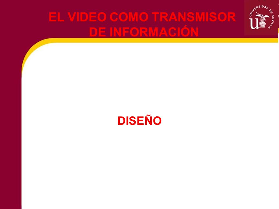 EL VIDEO COMO TRANSMISOR