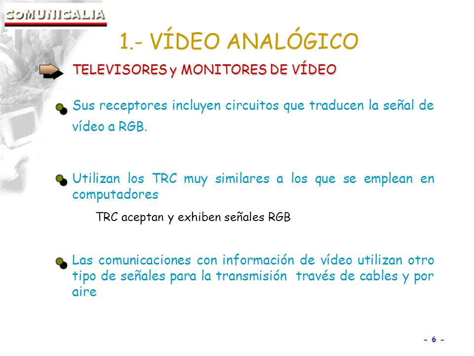 1.- VÍDEO ANALÓGICO TELEVISORES y MONITORES DE VÍDEO