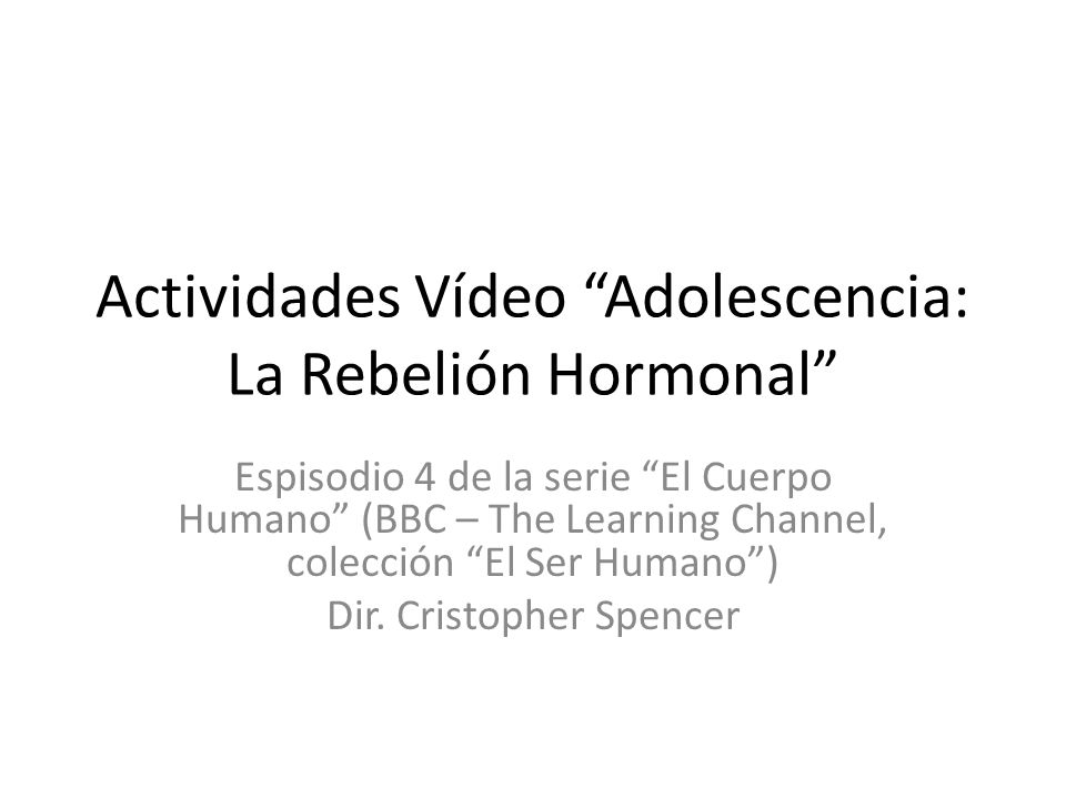 Actividades Vídeo Adolescencia: La Rebelión Hormonal