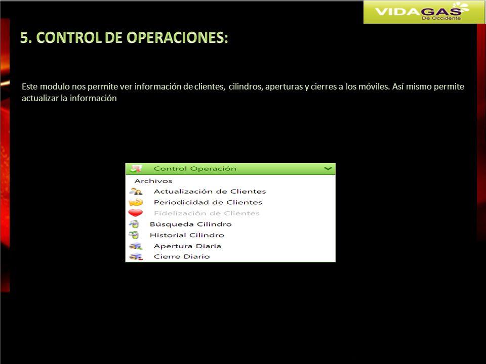 5. CONTROL DE OPERACIONES: